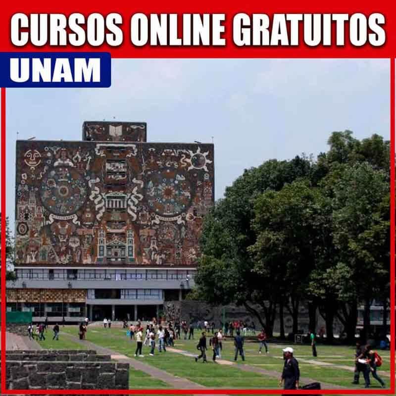 Cursos de la UNAM gratuitos.