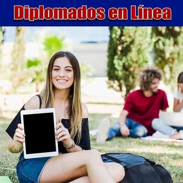 Diplomados en linea en mexico.