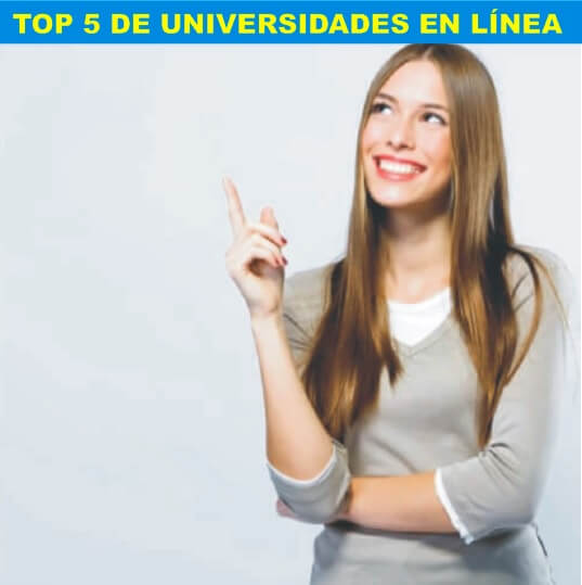 TOP 5 UNIVERSIDADES EN LINEA